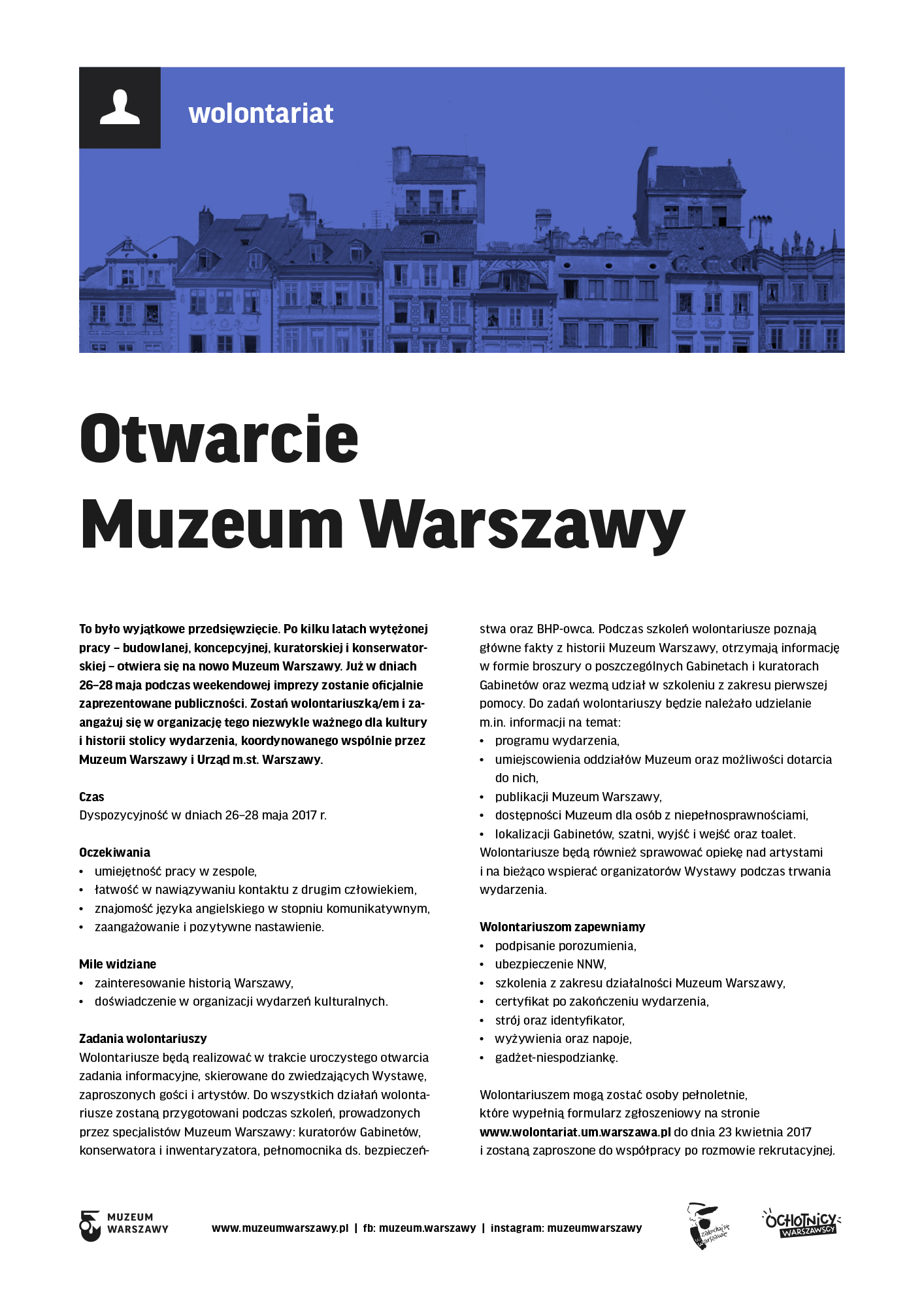 Wolontariat podczas otwarcia Muzeum Warszawy