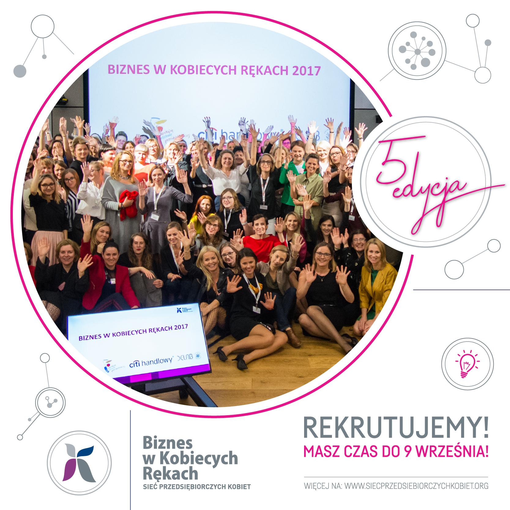 Nowa edycja programu Biznes w Kobiecych Rękach