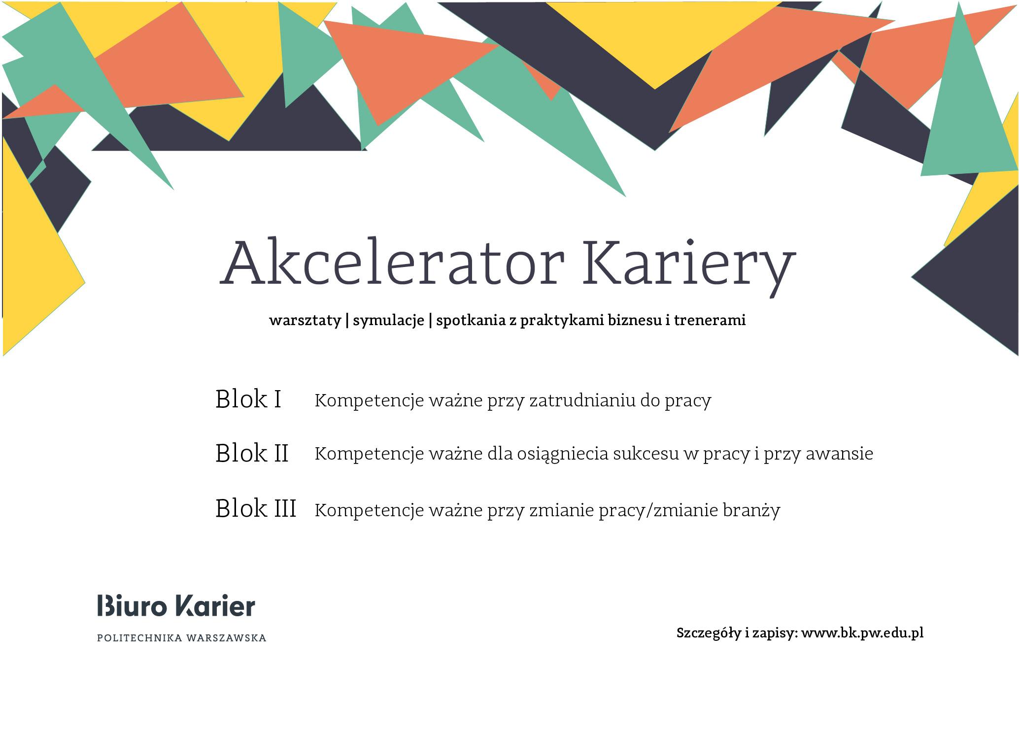 Akcelerator Kariery- Blok I - Kompetencje ważne przy zatrudnianiu do pracy