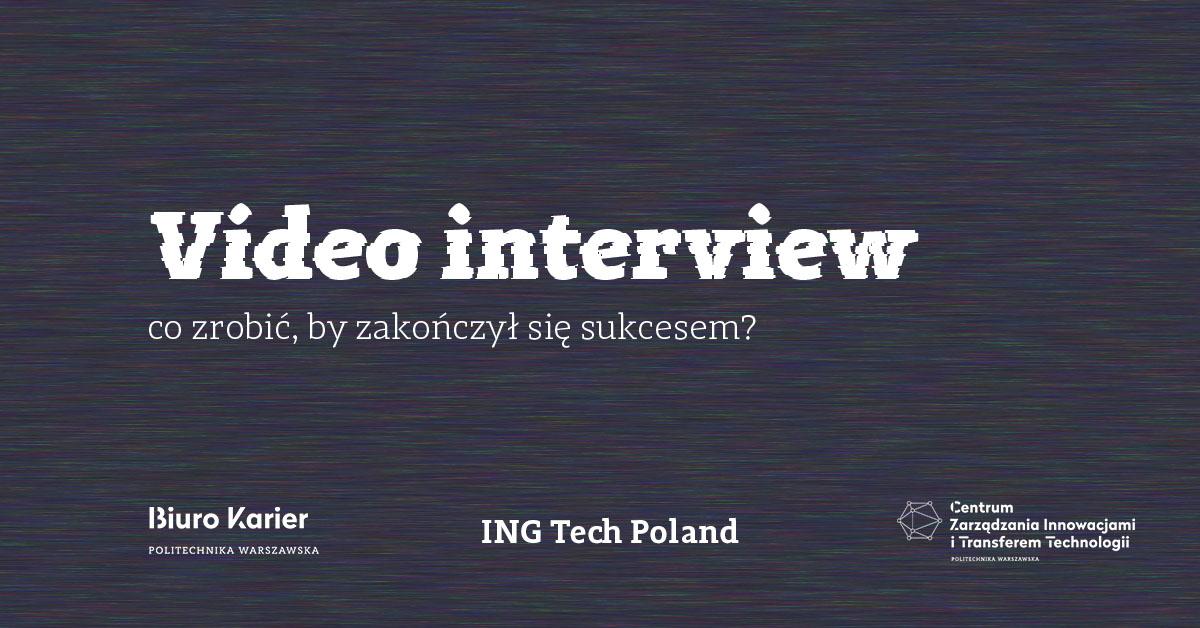 Video interview – co zrobić, by zakończył się sukcesem?