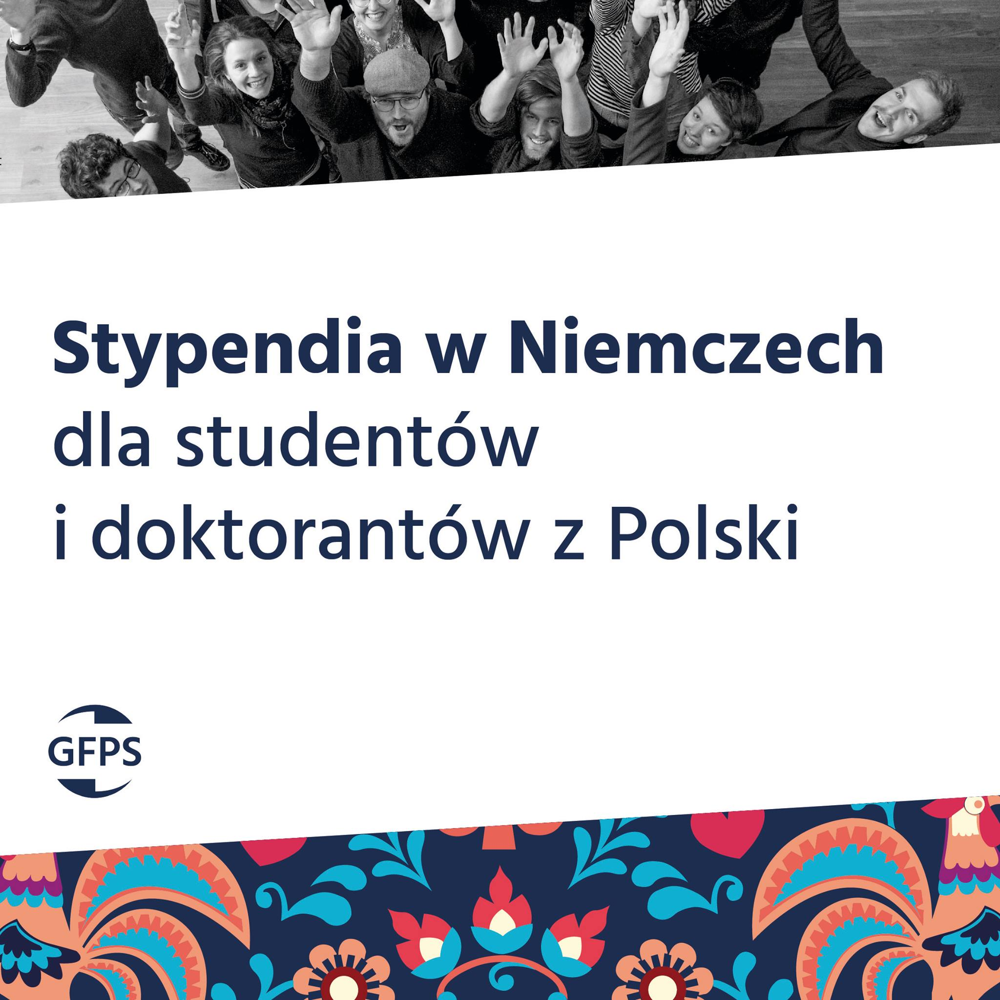 Stypendia GFPS w Niemczech dla Studentów i Doktorantów z Polski