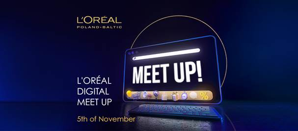 L'Oréal Digital Meet Up