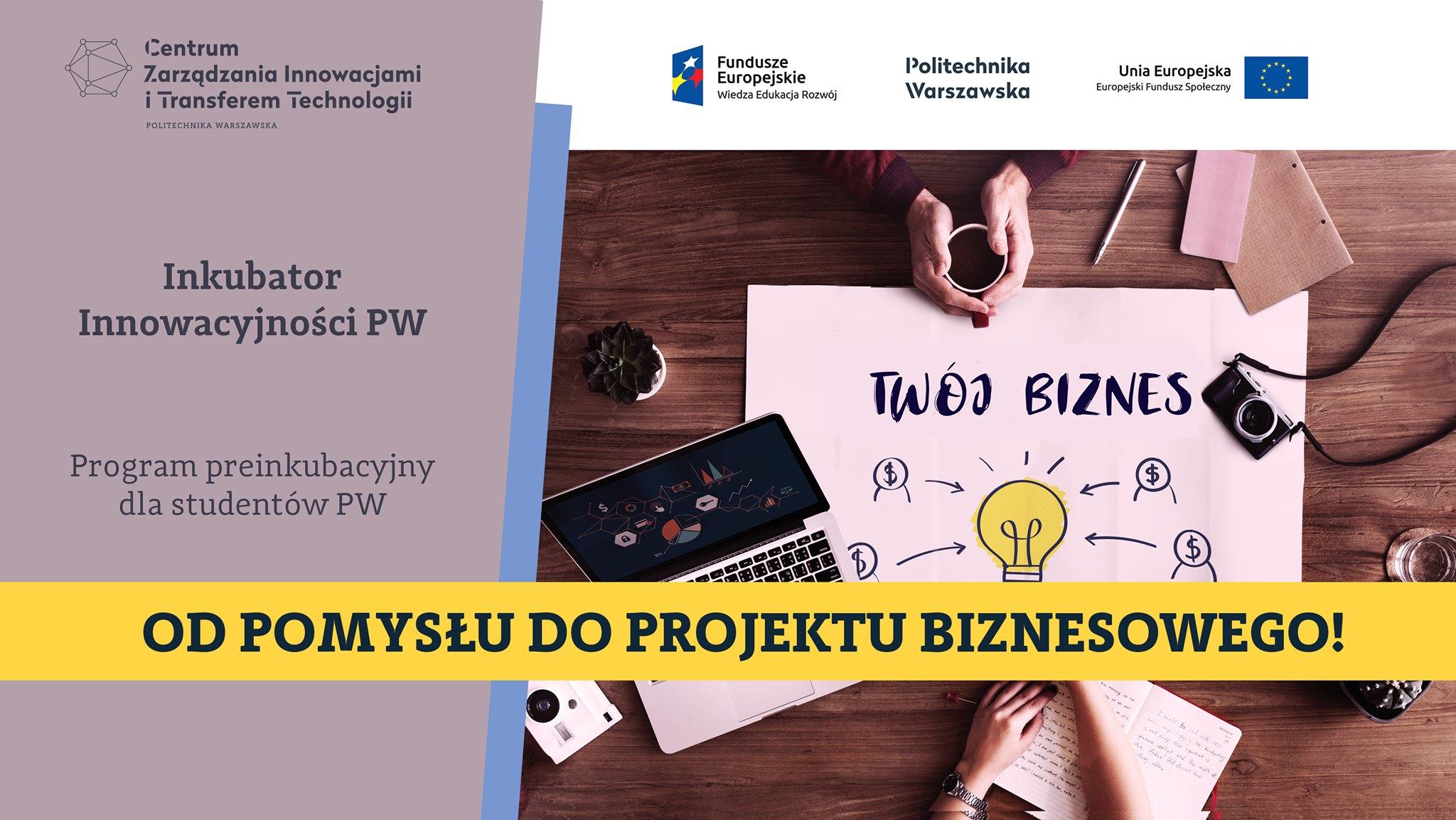 Od pomysłu do projektu biznesowego – rekrutacja – dla studentów PW