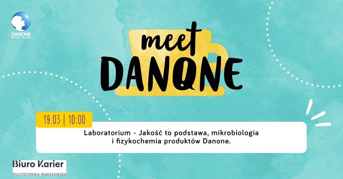 Meet DANONE - Laboratorium - Jakość to podstawa, mikrobiologia i fizykochemia produktów Danone