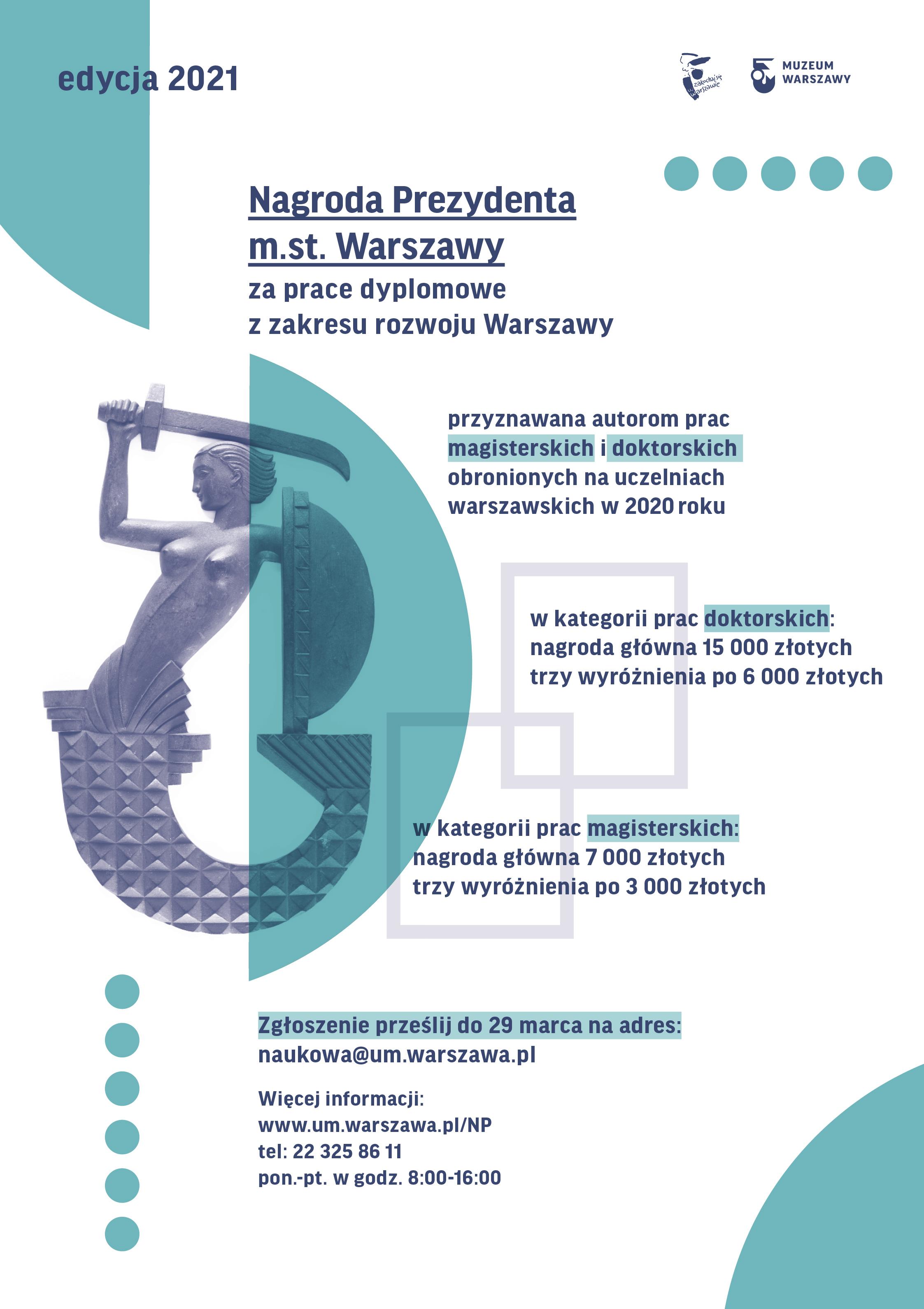 Nagroda Prezydenta Warszawy za prace dyplomowe z zakresu rozwoju Warszawy