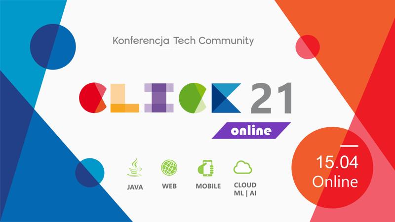 Zaproszenie na konferencję Click 2021 (online)! Dołącz do najlepszych!