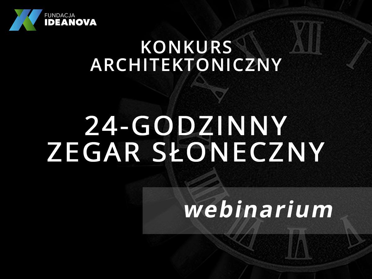 """Konkurs na projekt """"24-godzinnego Zegara Słonecznego""""."""