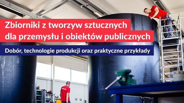 Zbiorniki z tworzyw sztucznych dla przemysłu i obiektów publicznych