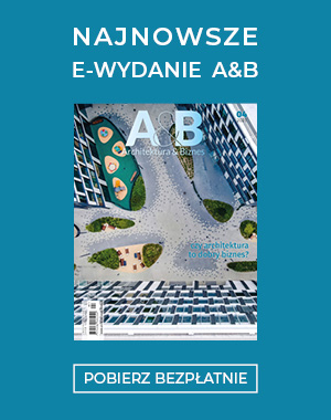 """Najnowsze e-wydanie miesięcznika """"Architektura & Biznes"""""""