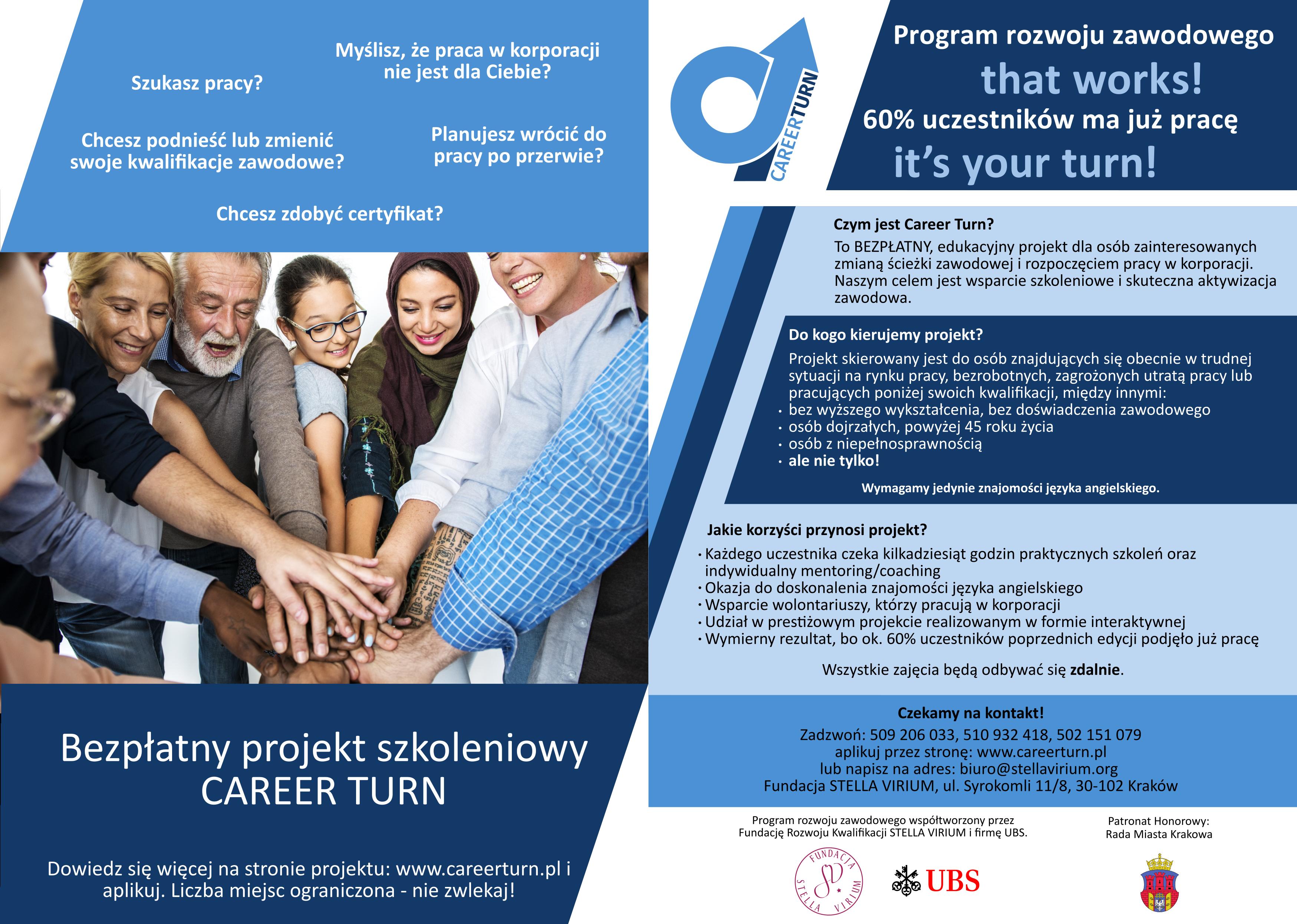 Projekt Career Turn - bezpłatne wsparcie skierowane do osób wchodzących na rynek pracy lub mających trudności z podjęciem zatrudnienia.
