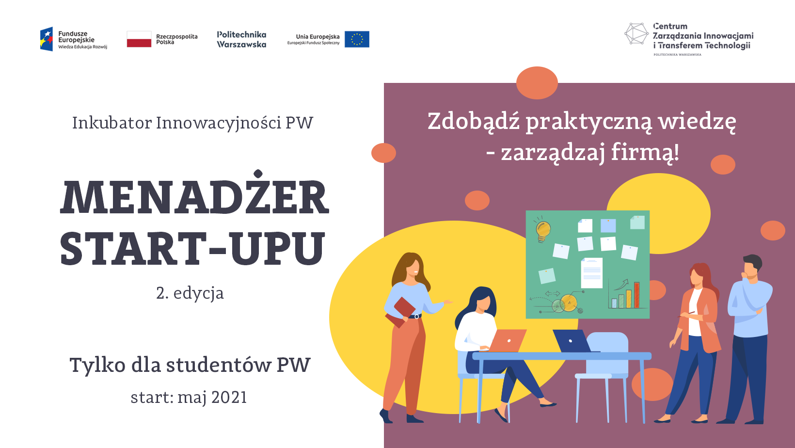 Menadżer Start-upu dla studentów Politechniki Warszawskiej – rekrutacja do 2. edycji