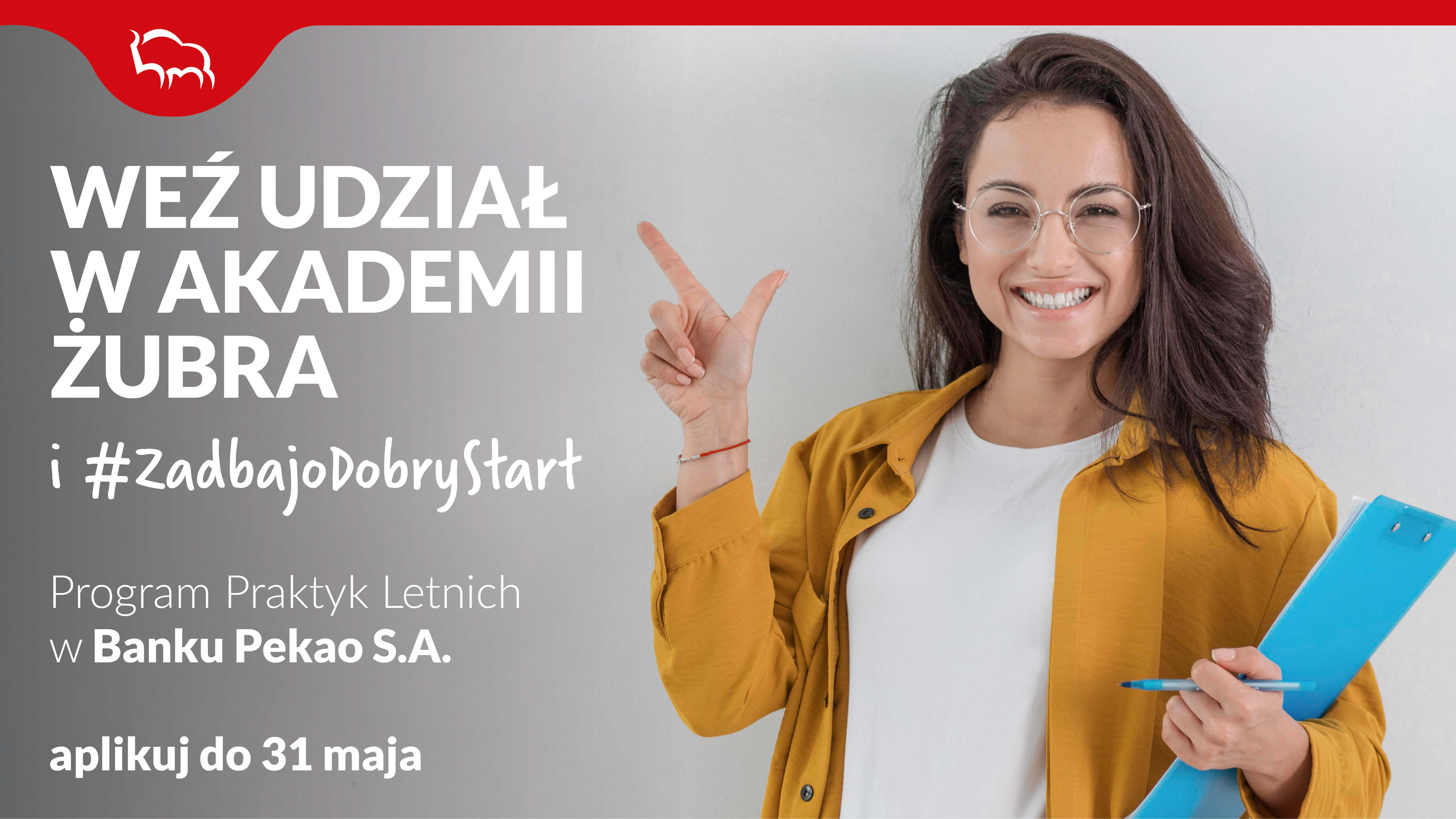 Bank Pekao S.A.  uruchamia rekrutację do Programu Praktyk Letnich – Akademia Żubra