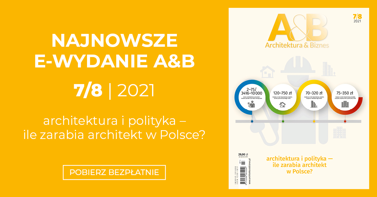 """Najnowsze e-wydanie magazynu """"Architektura & Biznes"""""""