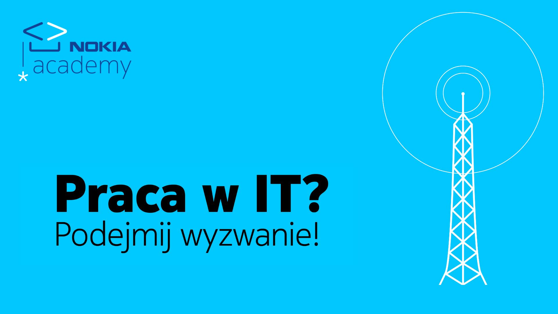 Rekrutacja do kolejnej edycji programu Nokia Academy